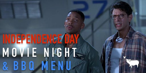 Independence Day - Movie Night with BBQ Menu