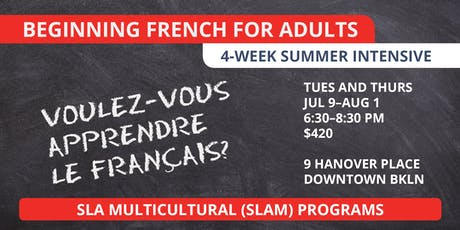 Beginning French for Adults (4-week Summer Intensive) tickets