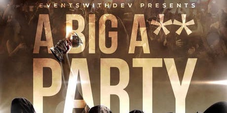 A Big A$$ Party  tickets