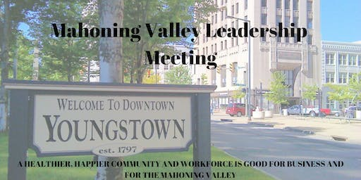 Mahoning Valley Leadership Meeting