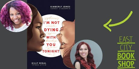 Gilly Segal and Kimberly Jones, I'm Not Dying With You Tonight tickets