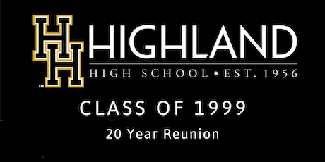 Highland High Class of 99 - 20 Year Reunion tickets