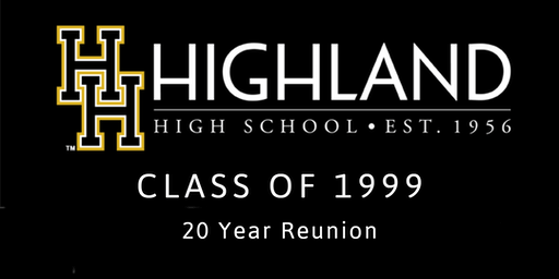 Highland High Class of 99 - 20 Year Reunion