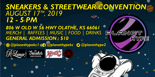 Planet Hype: Sneakers & Streetwear Convention