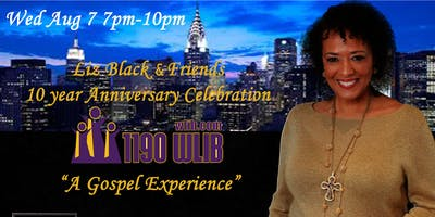 A Gospel Experience - Liz Black & Friends 10 Year Anniversary