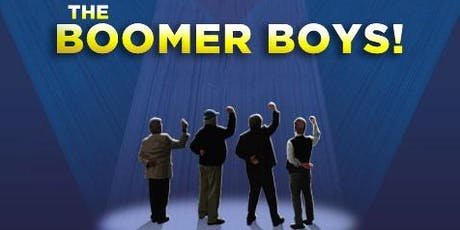 The Boomer Boys Musical - Women Get the Last Laugh as Men Go Over the Hill! tickets