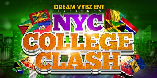 Dream Vybz Entertainment Presents  NYC College Clash
