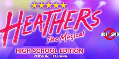 """Anteprima """"Heathens, Il Musical""""   Biglietti Ridotti, Mission Special List"""