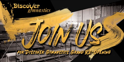 Reminder and Updated Info! Discover Gymnastics 20th Year Grand Re-Opening!