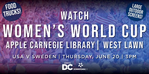 Women's World Cup Watch Party - USA vs. Sweden