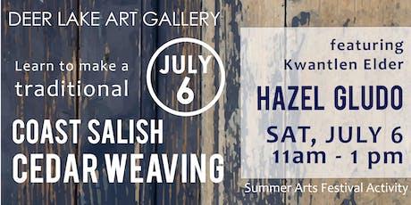 Traditional Coast Salish Cedar Weaving with Kwantlen Elder Hazel Gludo  tickets