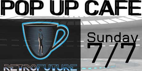 Retro Future Coffee Pop Up Cafe tickets
