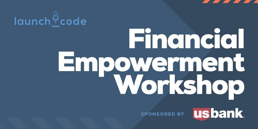 Financial Empowerment Workshop hosted by the LaunchCode Alumni Association