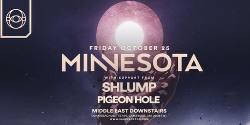 SAUCE Boston ft. Minnesota at Middle East Downstairs 10.25 - More tickets here: bit.ly/Minnesota1025