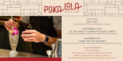 Poka's Cocktail Classes