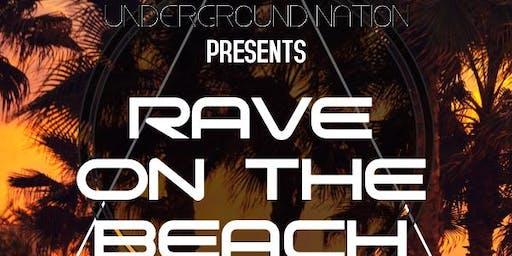 RAVE ON THE BEACH