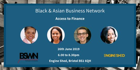 Black & Asian Business Network event - Access to Finance for BAME Entrepreneurs tickets