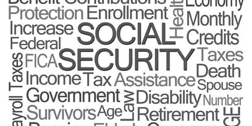 """""""What Every Man & Woman Should Know About Social Security Now & When Planning for Retirement"""""""