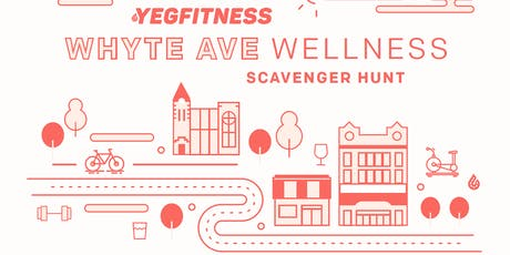 YEG Fintess - Whyte Avenue Instagram Wellness Scavenger Hunt tickets
