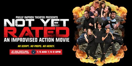 Not Yet Rated: An Improvised Action Movie tickets