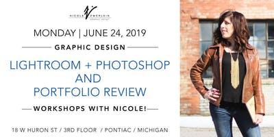Graphic Design Workshops: Photoshop/Lightroom + Portfolio Review