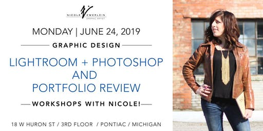 Graphic Design Workshops: Photoshop/Lightroom + Portfolio Review