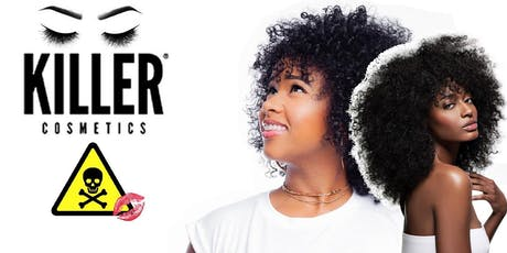 Killer Cosmetics! Whats in Afro Hair Products?  tickets