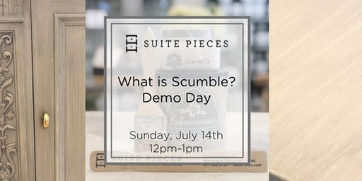 Suite Pieces What is Scumble? FREE Demo Day!