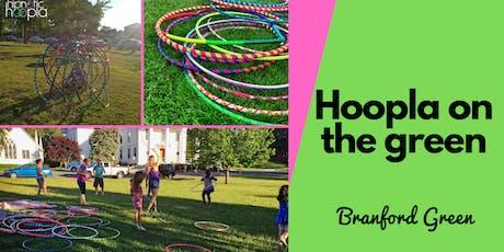 Hoopla on the Green   Free Community Hoop Dance Fitness Jam   Branford  tickets