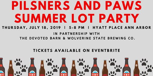Pilsners and Paws Summer Lot Party- 50% OFF DAY OF SALE!