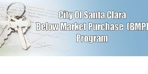 City of Santa Clara Below Market Purchase Program-Orientation & Application Workshop 8/8/2019