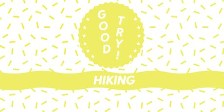 GOOD TRY: Hiking tickets