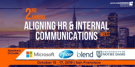 2nd Annual Aligning HR & Internal Communications - West tickets
