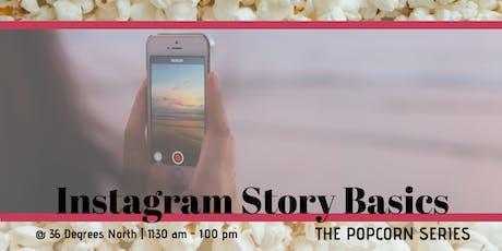 Instagram Story Basics | The Popcorn Series tickets