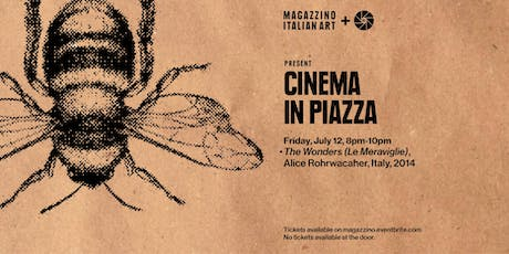 Cinema in Piazza: Up The Boot - The Wonders (Le Meraviglie) tickets