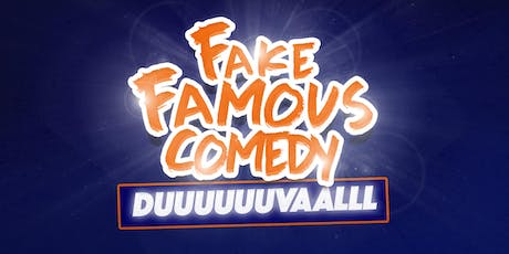 Fake Famous Comedy Tour (DUUUUVALLLL) tickets