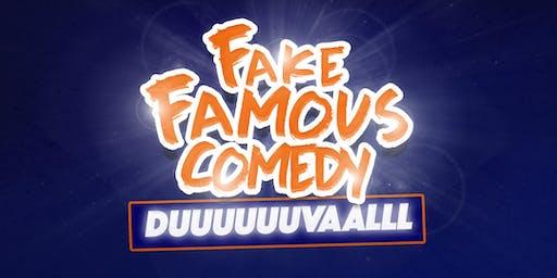 Fake Famous Comedy Tour (DUUUUVALLLL)