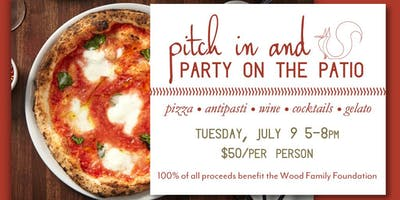 Pitch in and Party on the Patio | Benefiting the Wood Family Foundation