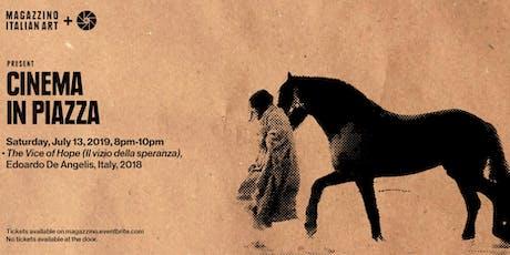 Cinema in Piazza: Up the Boot - The Vice of Hope (Il vizio della speranza) tickets