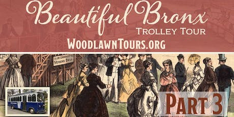 Beautiful Bronx Trolley Tour - Part 3 tickets
