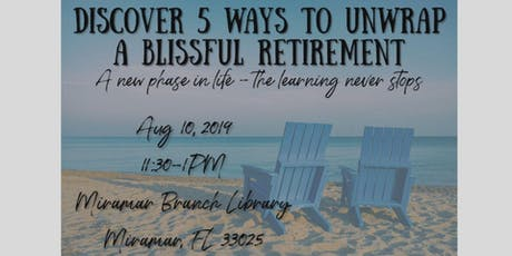 Blissful Retirement Workshop tickets