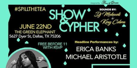 #spilltheTEA Show + Cypher tickets