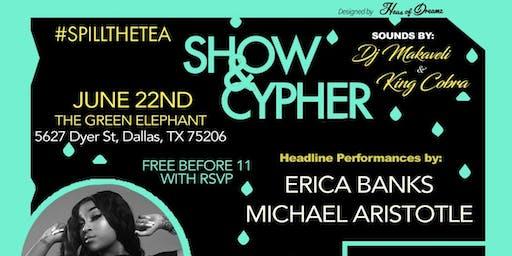 #spilltheTEA Show + Cypher