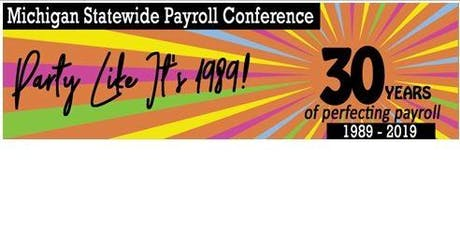 Sponsor Registration - 30th Michigan Statewide Payroll Conference tickets