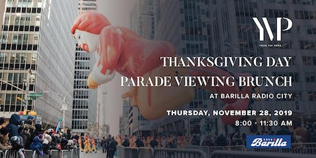 2019 Macy's Thanksgiving Day Parade Viewing Brunch at BARILLA RADIO CITY tickets