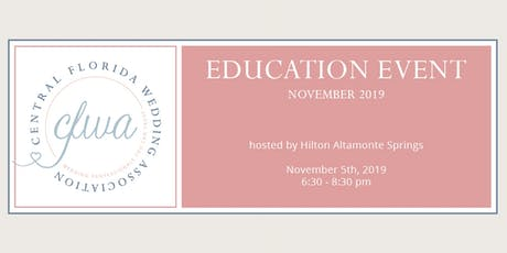 CFWA November Education Event at Hilton Altamonte Springs tickets