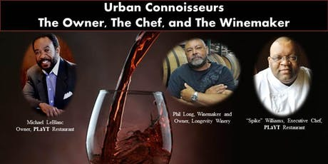 The Owner, The Chef, and The Winemaker Phil Long tickets