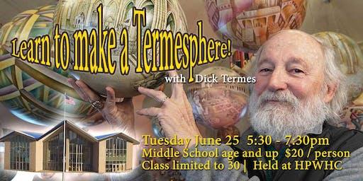 Learn to Make a Termesphere