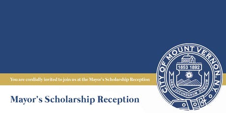 New Date - Mount Vernon Mayor's Scholarship Reception 2019 tickets