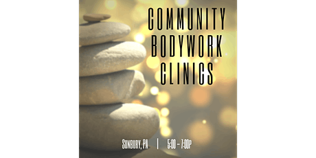 Community Bodywork Clinic (Sunbury, PA) tickets